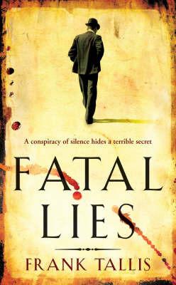 Fatal Lies (Liebermann Papers #3) by Frank Tallis