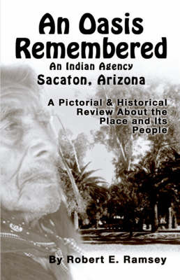 An Oasis Remembered by Robert E. Ramsey