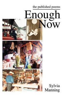 Enough Now by Sylvia A Manning