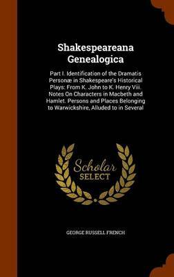 Shakespeareana Genealogica by George Russell French