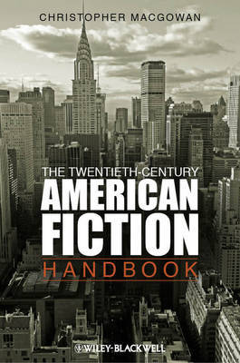 The Twentieth-Century American Fiction Handbook by Christopher MacGowan image