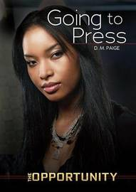 Going To Press - The Opportunity by Danielle Paige