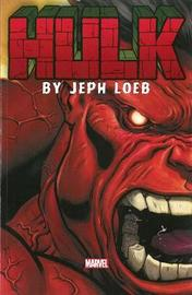 Hulk By Jeph Loeb: The Complete Collection Volume 1 by Jeph Loeb