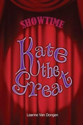 Kate the Great by Leanne Van Dongen image