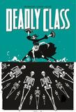Deadly Class: Volume 6 by Rick Remender