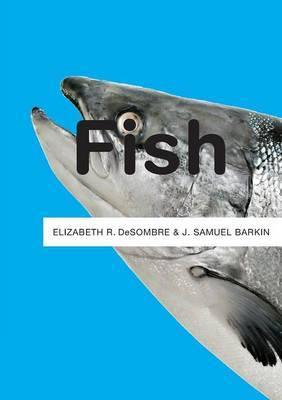 Fish by Elizabeth R DeSombre