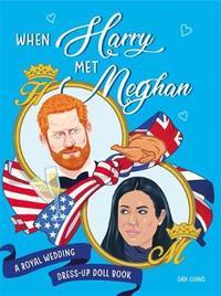 When Harry Met Meghan by Dan Evans