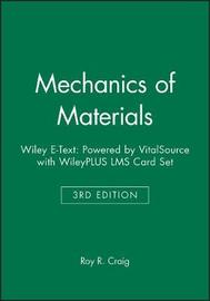 Mechanics of Materials 3e Wiley E-Text: Powered by Vitalsource with Wileyplus Lms Card Set by Roy R. Craig image
