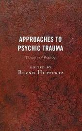 Approaches to Psychic Trauma image