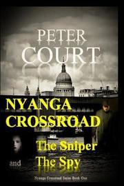 Nyanga Crossroad - The Sniper and the Spy by Peter Court image