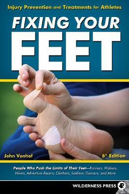 Fixing Your Feet by John Vonhof