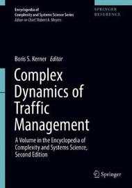 Complex Dynamics of Traffic Management