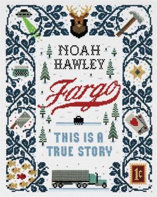 Fargo by Noah Hawley