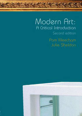 Modern Art: A Critical Introduction by Pam Meecham image