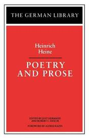 Poetry and Prose by Heinrich Heine