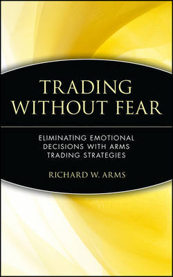 Trading without Fear by Richard W. Arms image