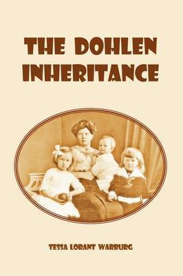 The Dohlen Inheritance by Tessa Lorant Warburg