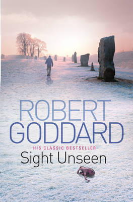 Sight Unseen by Robert Goddard image