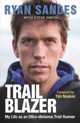 Trail blazer by Ryan Sandes