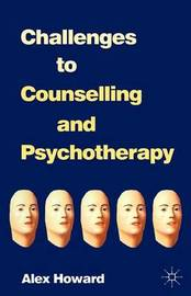 Challenges to Counselling and Psychotherapy by Alex Howard image