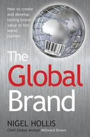 The Global Brand by Nigel Hollis image