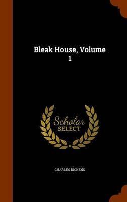 Bleak House, Volume 1 by Charles Dickens image