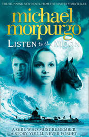 Listen to the Moon by Michael Morpurgo image