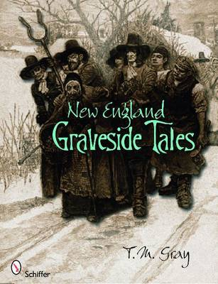 New England Graveside Tales by T M Gray image
