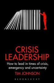 Crisis Leadership by Tim Johnson