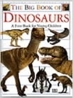 The Big Book of Dinosaurs by DK