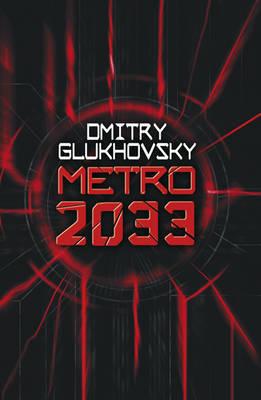 Metro 2033 (large) by Dmitry Glukhovsky