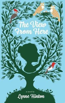The View from Here by Lynne Hinton image