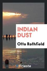 Indian Dust by Otto Rothfield image