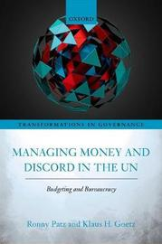 Managing Money and Discord in the UN by Ronny Patz
