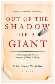 Out of the Shadow of a Giant by John Gribbin