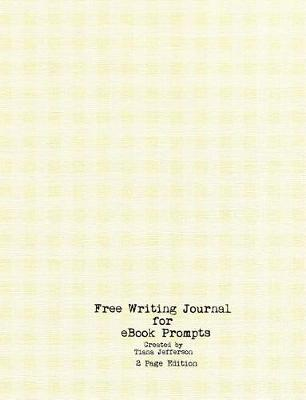 Free Writing Journal for eBook Prompts by Tiana Jefferson