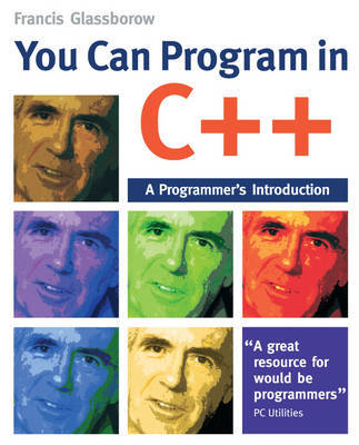 You Can Program in C++ by Francis Glassborow image