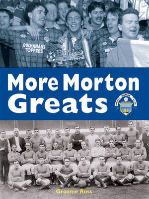 More Morton Greats by Graeme Ross image