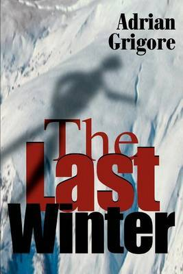 The Last Winter by Adrian Grigore image