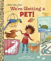 LGB We're Getting A Pet! by Sue Fliess
