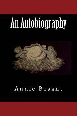 An Autobiography by Annie Besant