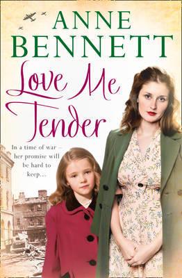 Love Me Tender by Anne Bennett
