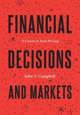 Financial Decisions and Markets by John Y. Campbell image