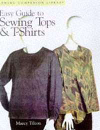 Easy Guide to Sewing Tops and T-shirts by Marcy Tilton image