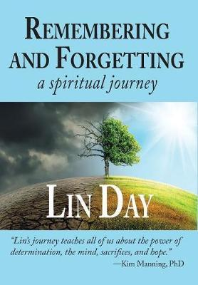 Remembering and Forgetting by Lin Day image