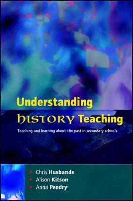 Understanding History Teaching by Chris Husbands image