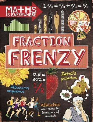 Maths is Everywhere: Fraction Frenzy by Rob Colson