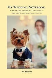 My Wedding Notebook by Ivy Studios