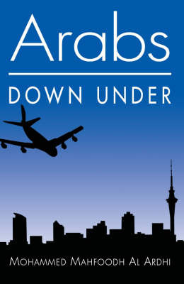 Arabs Down Under by Mohammed Mahfoodh Al Ardhi image