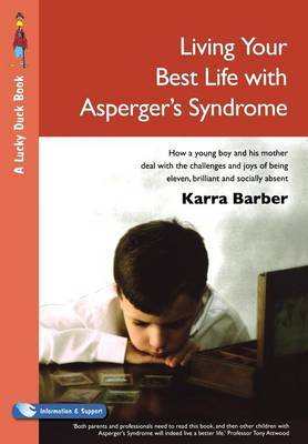 Living Your Best Life with Asperger's Syndrome by Karra Barber image